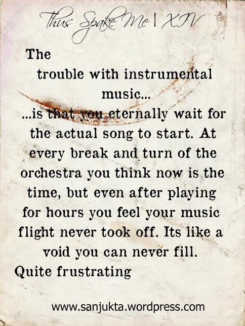 thus spake me - on instrumental music - by sanjukta basu